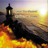Ignite your Passion! Realize Your Dreams! CD cover